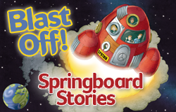 Springboard Stories: The next BIG thing in literacy
