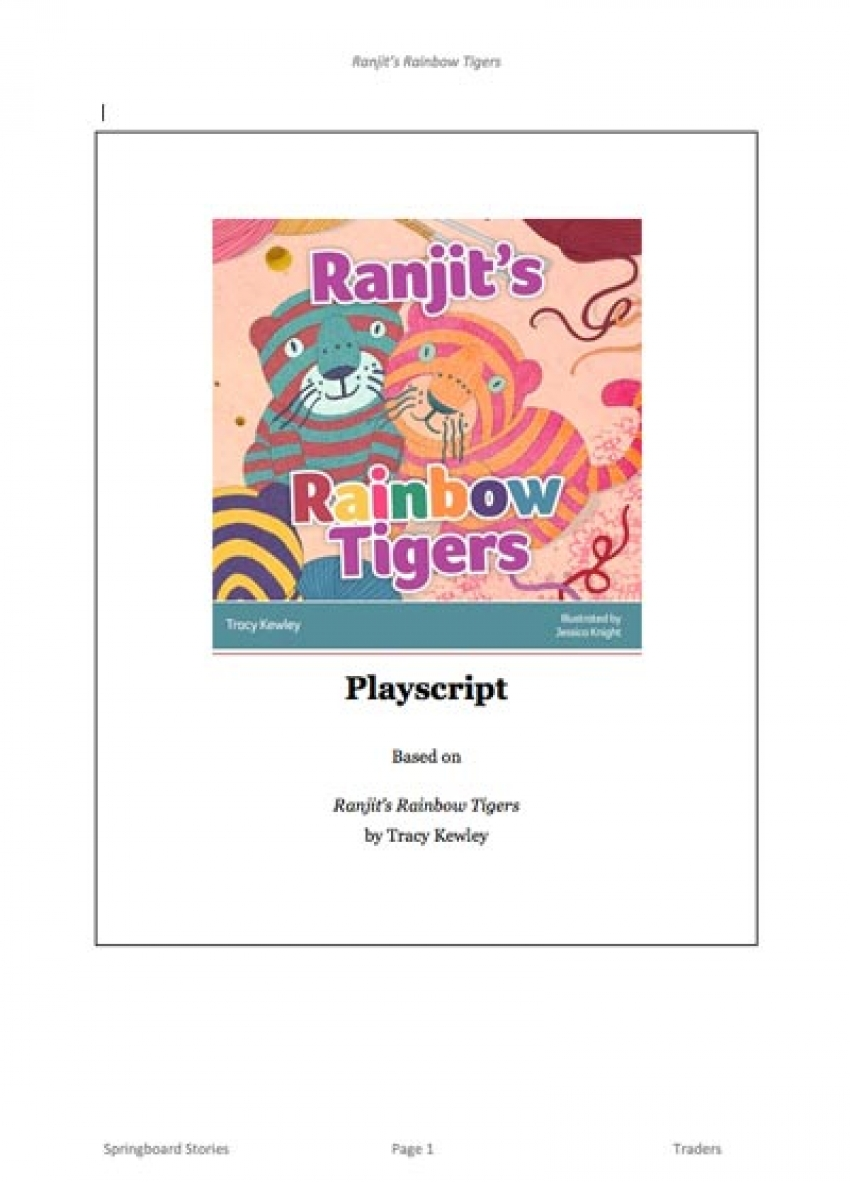 Ranjit's Rainbow Tigers play script for primary