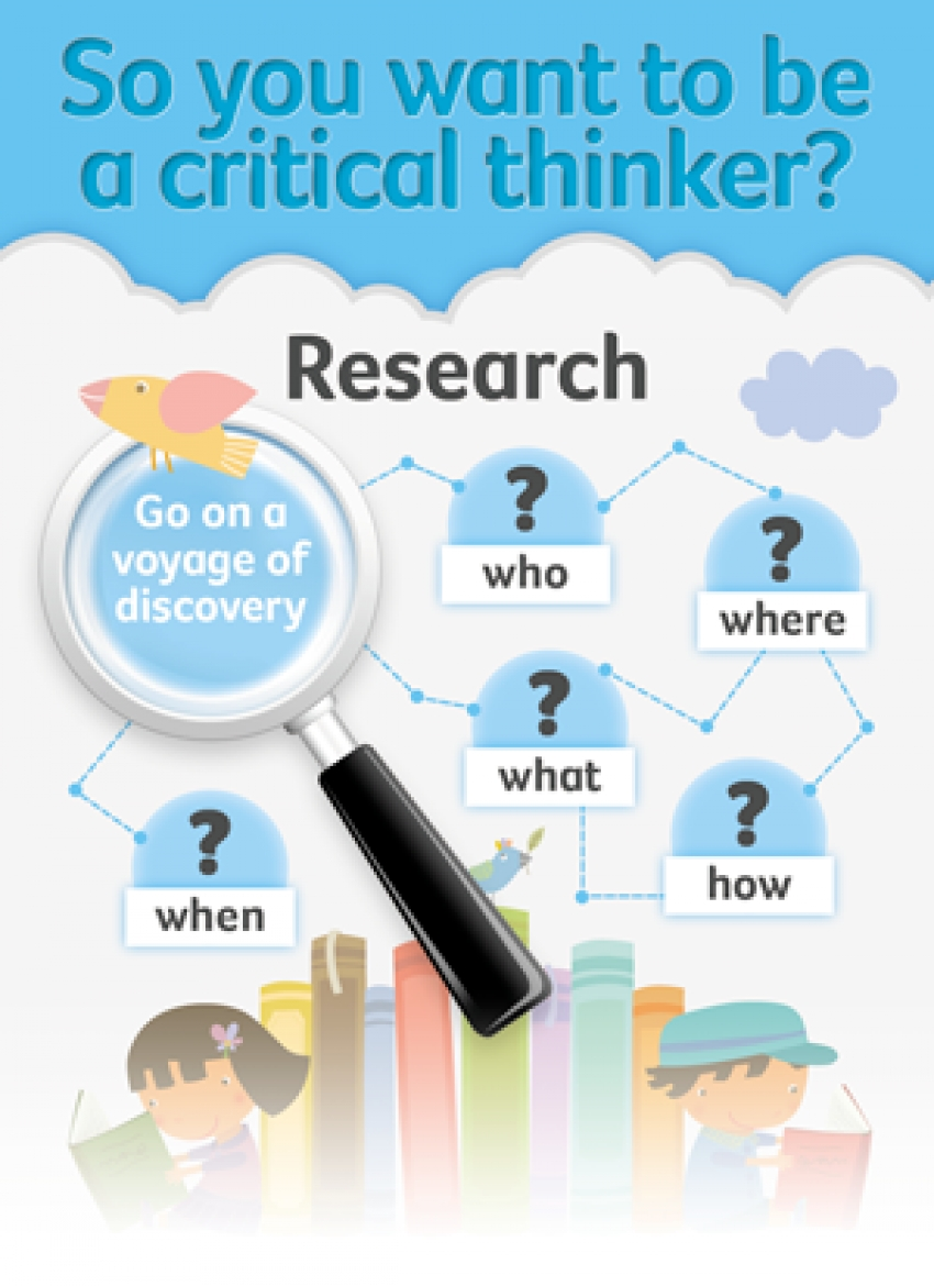 Be a critical thinker
