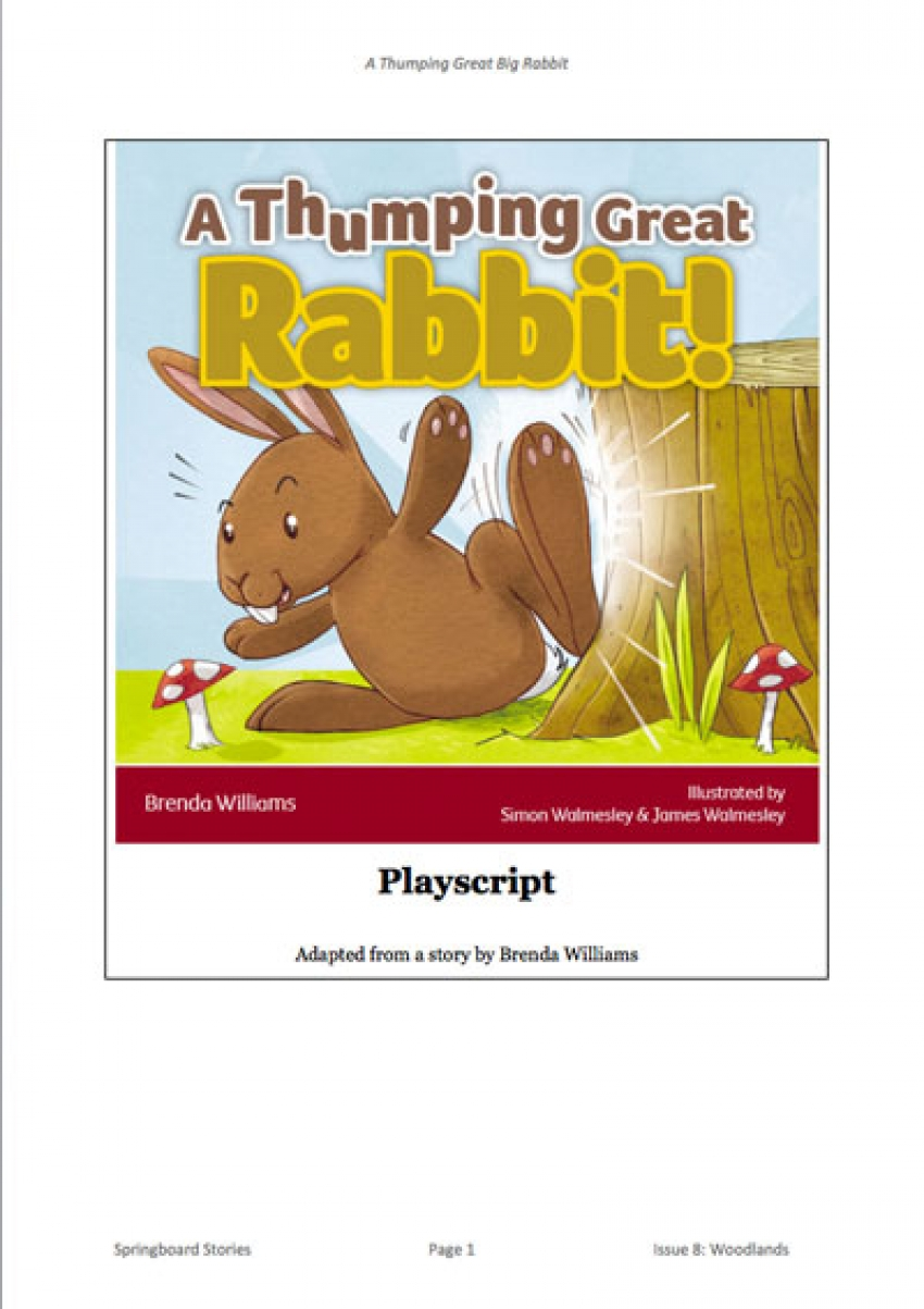 A thumping great rabbit playscript